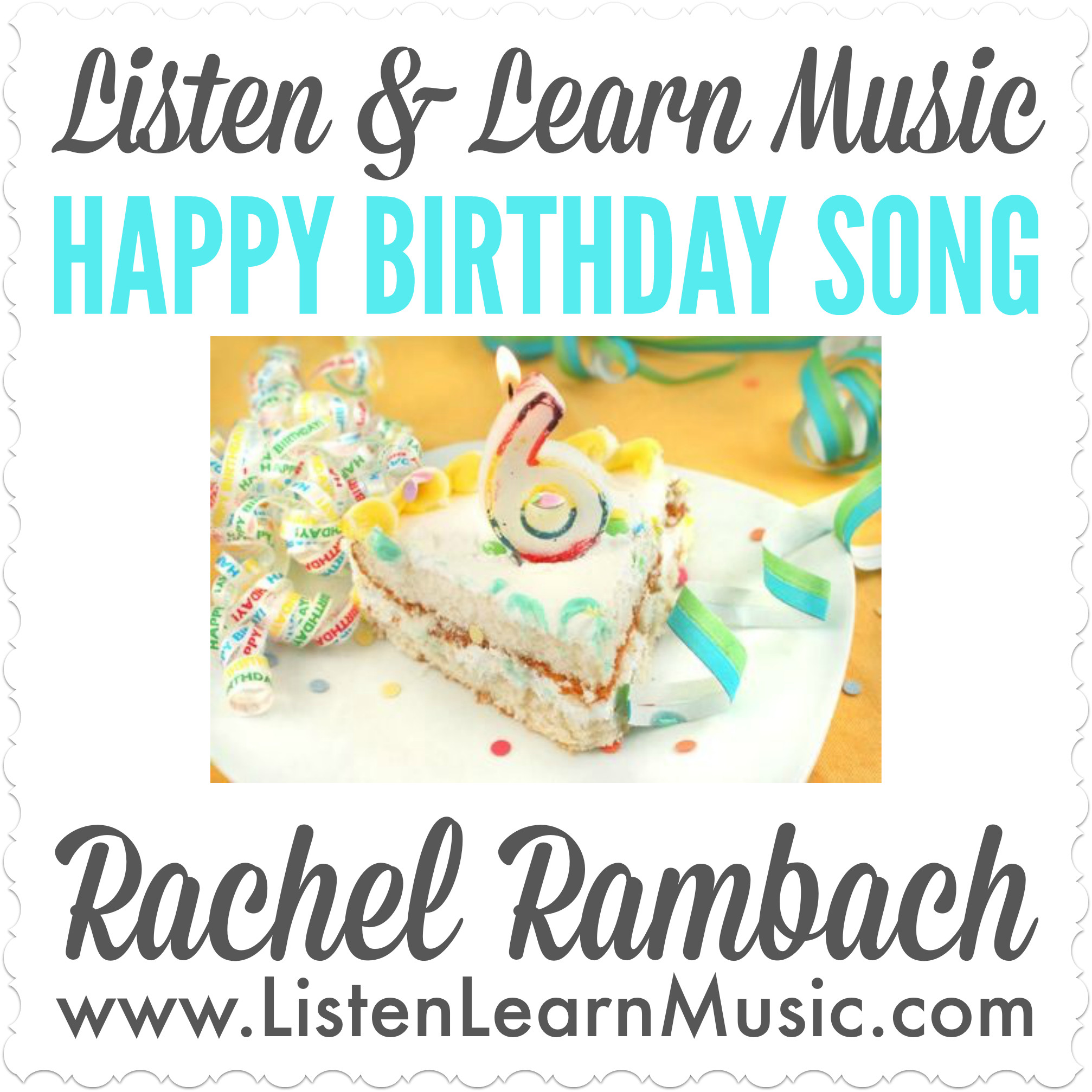 The Happy Birthday Song Listen Learn Music