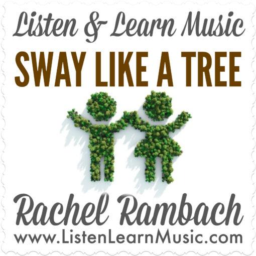 Sway Like a Tree