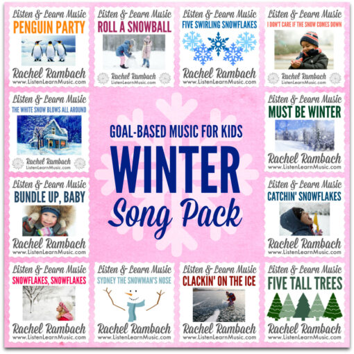 Winter Song Pack | Goal-Based Music for Kids | Listen & Learn Music | Rachel Rambach