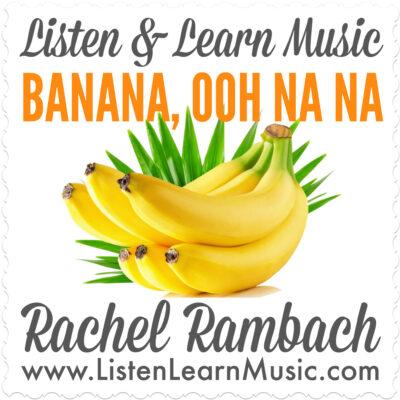 Banana, Ooh Na Na