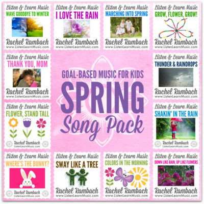 Spring Song Pack | Goal-Based Music for Children | Listen & Learn Music