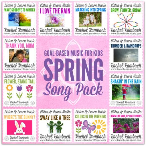 Spring Song Pack | Goal-Based Music for Children | Listen & Learn Music