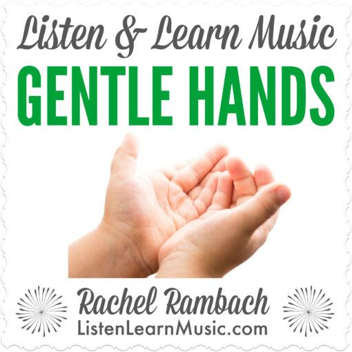 Gentle Hands