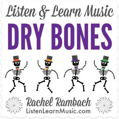 Dry Bones | Listen & Learn Music