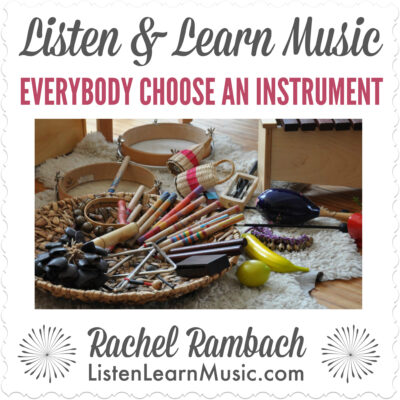 Everybody Choose an Instrument | Listen & Learn Music