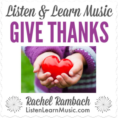 Give Thanks | Listen & Learn Music