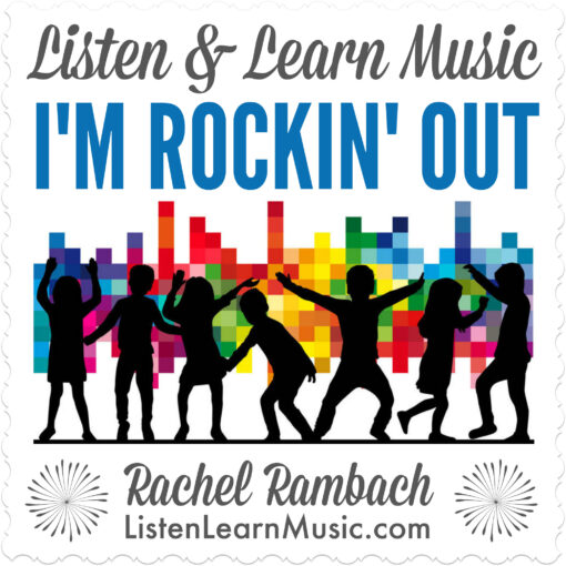 I'm Rockin' Out | Listen & Learn Music