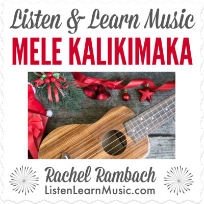 Mele Kalikimaka | Listen & Learn Music