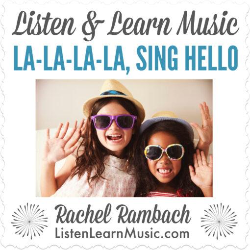La-La-La-La, Sing Hello
