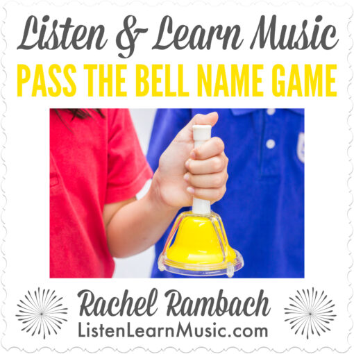Pass the Bell Name Game