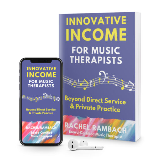 Innovative Income for Music Therapists | Upgrade to Course