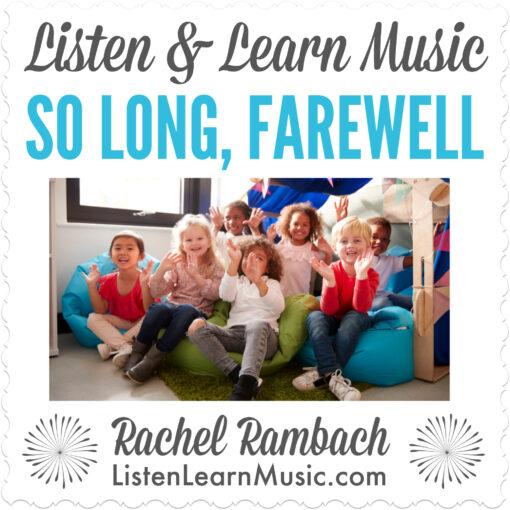 So Long, Farewell