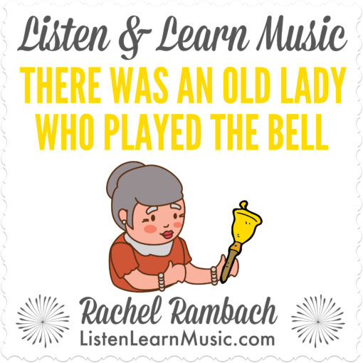 There Was An Old Lady Who Played the Bell