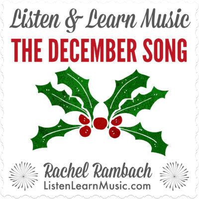 The December Song | Listen & Learn Music