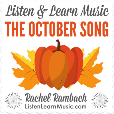 The October Song | Listen & Learn Music