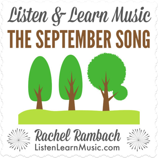 The September Song | Listen & Learn Music