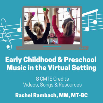 Early Childhood & Preschool Music in the Virtual Setting
