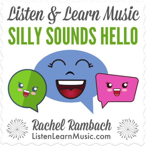 Silly Sounds Hello