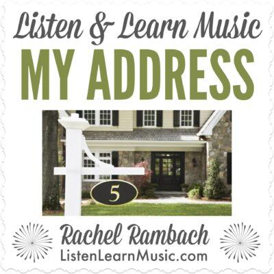 My Address | Listen & Learn Music