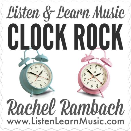 Clock Rock | Listen & Learn Music