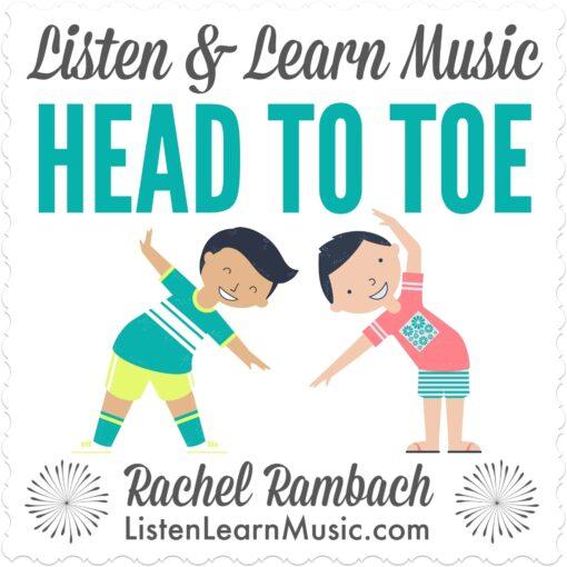 Head to Toe | Listen & Learn Music