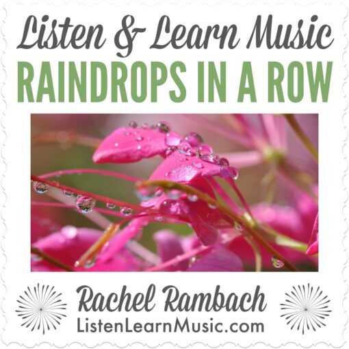 Raindrops in a Row | Listen & Learn Music