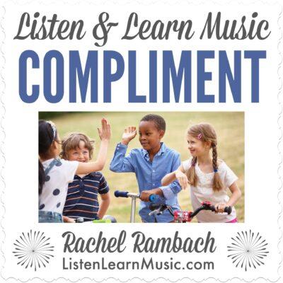 Compliment | Listen & Learn Music