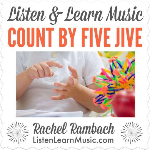 Count by Five Jive   Listen & Learn Music