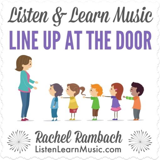 Line Up at the Door | Listen & Learn Music