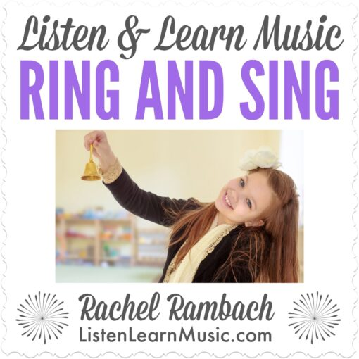 Ring and Sing | Listen & Learn Music