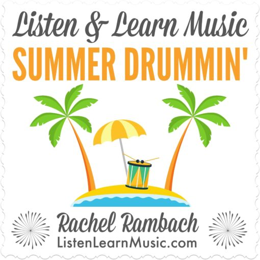 Summer Drummin' | Listen & Learn Music