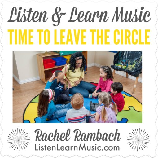 Time to Leave the Circle   Listen & Learn Music