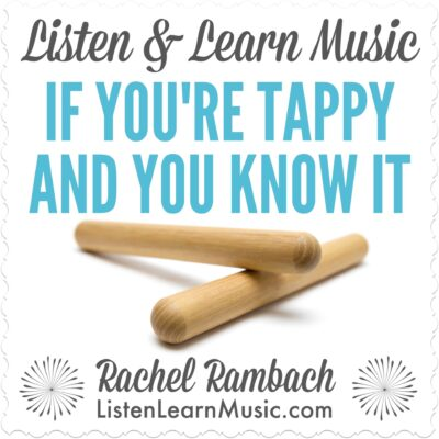 If You're Tappy & You Know It | Listen & Learn Music