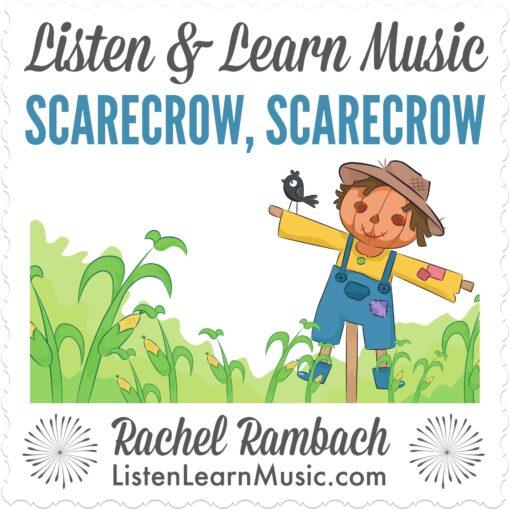 Scarecrow, Scarecrow   Listen & Learn Music